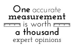 One accurate measurement is worth a thousand expert opinions - Hopper – Code Quoter