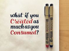 What if You Created as Much as You Consumed? by Sean McCabe