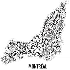 Typographic (wordle) map of the different district on the island of Montreal. Tatoo Design, Project R, Of Montreal, Quebec City, Local Artists, Ottawa, The Neighbourhood, Art Prints, Etsy