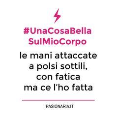 #UnaCosaBellaSulMioCorpo di Pina. #PasionariaIT #bodylove #femminismo #feminism #autostima