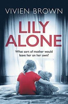 Lily Alone: A gripping and emotional drama thriller by Vi... https://www.amazon.co.uk/dp/B01N80JAXF/ref=cm_sw_r_pi_dp_x_msUZyb1NSTE07
