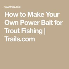 AllTrails: Trail Guides & Maps for Hiking, Camping, and Running Trout Fishing Tips, Fishing Bait, Best Fishing, Fishing Stuff, Trout Bait, Make Your Own, Make It Yourself, Trail Guide, Helpful Hints