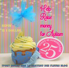 Help me raise money for Autism in Utah! Ivory Homes are donating $1 for each repins of my Autism cupcake #ivory25yrs