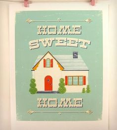 """Graphic Design - Graphic Design Ideas  - """"Home Sweet Home"""" Vintage-Inspired  Print by Jenny Tiffany on Scoutmob Shoppe   Graphic Design Ideas :     – Picture :     – Description  """"Home Sweet Home"""" Vintage-Inspired  Print by Jenny Tiffany on Scoutmob Shoppe  -Read More –"""