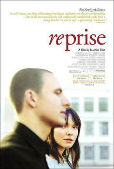 """""""Reprise"""" (Joachim Trier, 2006) """"Una meditación sobre la identidad y la amistad serenamente divertida, conmovedora, excitantemente inteligente (...) Una de las más apasionadas e intelectualmente desinhibidas obras de un joven director que he visto en años (...) Una electrizante ópera prima."""" Habrá que verla..."""
