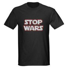 Stop Wars Dark T-Shirt from FlippinSweetGear