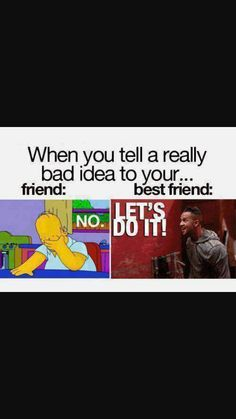 25 Most Hilarious Friend Vs Best Friend Memes Funny Shit, Stupid Funny Memes, Funny Relatable Memes, Funny Texts, Hilarious, Memes Humor, Funny Best Friend Memes, Bff Quotes Funny, Real Friends