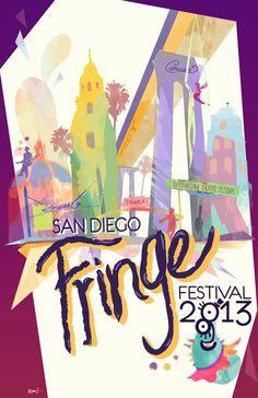 San Diego Fringe Festival (POSTER)    Festival dates:  July 1-7, 2013    www.sdfringe.org    Art by: Manny Pantoja