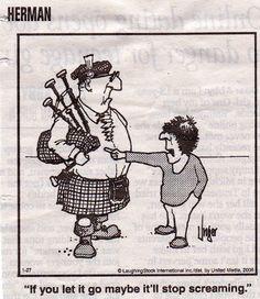 Scottish Words, Scottish Quotes, Cartoon Clip, Cartoon Drawings, Scotch Image, Herman Comic, Scottish Bagpipes, Scotland Funny, Celtic Pride