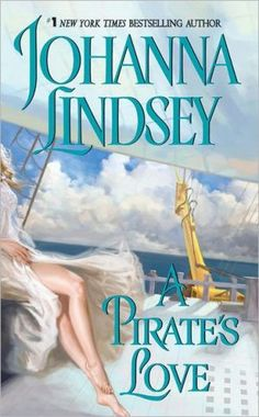 Johanna Lindsey Book..... A Pirate's Love