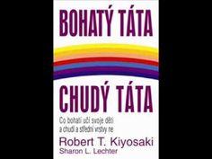 Bohatý táta chudý táta - Robert T. Kiyosaki a Sharon L. Robert Kiyosaki, Aktiv, Time Management, Reading Lists, Leadership, My Books, Feelings, My Favorite Things, Psychology