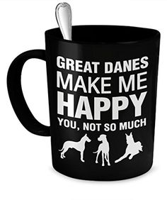 Great Dane Coffee Mug  Great Danes Make Me Happy  Great Dane Gifts  Great Dane Accessories -- More info could be found at the image url.