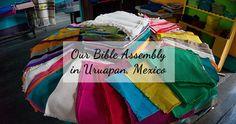 Bible Assembly in Uruapan, Michoacan, Mexico
