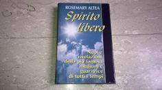 Libro spiritismo-occulto SPIRITO LIBERO * Rosemary Altea CDE