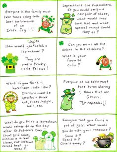 Looking for a way to spice up dinner conversation this St. Patrick's Day season? You've come to the right place!!! Simply print the cards below, cut them out, and hide one under someone's dinner pl...