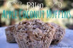 Remember that time three years ago when I substituted coconut flour for regular flour in a one-to-one ratio when making muffins and the first bite sucked every ounce of moisture out of my body? Coconut Muffins, Apple Muffins, Coconut Flour, No Carb Recipes, Primal Recipes, Whole Food Recipes, Cinnamon Recipes, Apple Cinnamon, Paleo Sweets