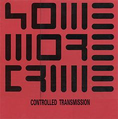 Some More Crime - Controlled Transmission (Vinyl) at Discogs