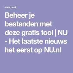 Beheer je bestanden met deze gratis tool | NU - Het laatste nieuws het eerst op NU.nl