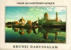 Beautiful Travel Postcard: Omar Ali Saifuddien Mosque / Brunei Darussalam
