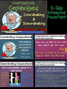 51-slide PowerPoint focusing on coordinating and subordinating conjunctions.  It includes several practice slides where students combine sentences.