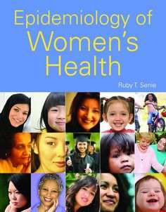 Epidemiology of Women's Health (eBook Rental) University Professor, Health Challenge, Sassy Quotes, Science Books, Health Promotion, Used Books, Public Health, Paperback Books, Textbook