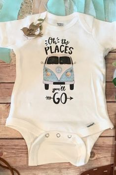 """Super cute """"oh the places you'll go"""" onesie perfect for a little baby girl or boy. #sponsored #onesie #baby"""
