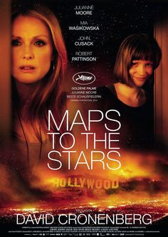 Maps to the Stars (2014) - directed by David Cronenberg