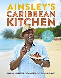 PDF Free Ainsley's Caribbean Kitchen: Delicious feelgood cooking from the sunshine islands. All the recipes from the major ITV series Author Ainsley Harriott, Chicken Roti, Jerk Chicken, Butter Chicken, Mango Dressing, Ainsley Harriott, It Pdf, Caribbean Homes, Caribbean Recipes, Grilled Lamb