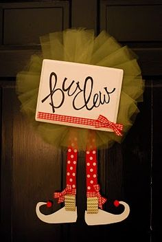 Elf feet wreath....but I would do a different canvas