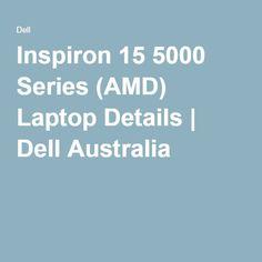 Inspiron 15 5000 Series (AMD) Laptop Details | Dell Australia