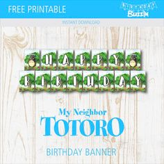 Free Printable Totoro Birthday Banner | Birthday Buzzin