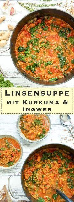 Linsensuppe mit Kurkuma, Ingwer und Grünkohl Rezept - vegan und glutenfrei! Suppe mit Linsen. Gesund und Einfach