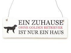 Vintage Schild EIN ZUHAUSE OHNE GOLDEN RETRIEVER von Interluxe via dawanda.com