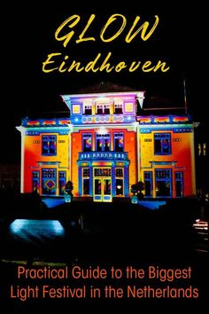 Glow Eindhoven- an artistic event in the Netherlands that combines art with lights and technology. Read my practical tips to visit Eindhoven Light Festival. #netherlands #travel #art