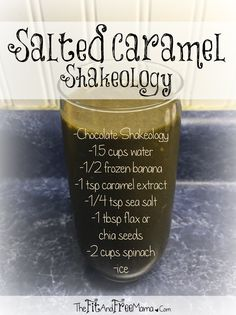 Try this FREAKING DELICIOUS Salted Caramel Shakeology recipe! The perfect blend of peanut butter, chocolate, caramel and salt. You'll drink it in 1/2 a second or less ;) Follow me on Facebook.com/thefitandfreemama to get a new Shakeology recipe every Thirsty Thursday!