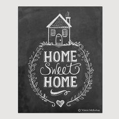 Home Sweet Home Print - Tafel Art - Home Sweet Home Kunst - Kunst - Kreide Hauseinweihung
