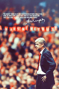 Quote by Mr arsene wenger