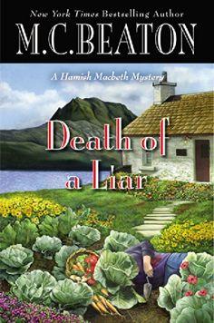 Death of a Liar (A Hamish Macbeth Mystery) by M. C. Beaton http://www.amazon.com/dp/1455504785/ref=cm_sw_r_pi_dp_eaAQub0C3XS84