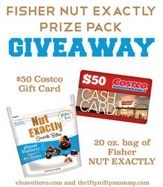 Fisher Nut Exactly ---> Fisher NUT EXACTLY and a $50 Costco Gift Card