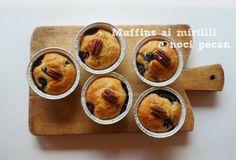 PROFUMISPEZIATI Muffins di ricotta ai mirtilli e noci pecan