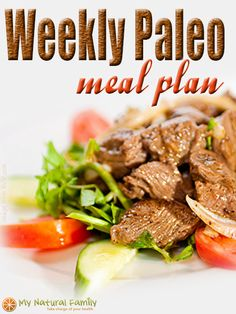 Weekly Paleo Meal Plan #paleo