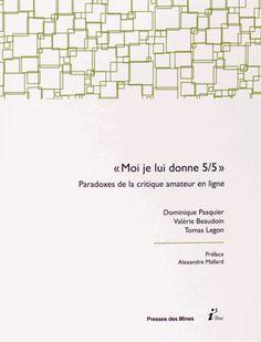 """""""Moi, je lui donne 5/5"""" - Paradoxes de la critique amateur en ligne , Dominique Pasquier / IAE Bibliothèque, Salle de lecture - 301.56 PAS"""