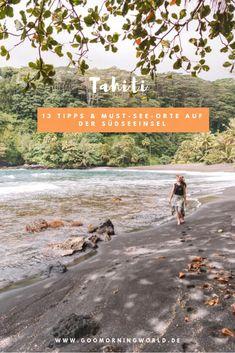 Träumst du nicht auch ab und zu von einem Tahiti Urlaub in den Weiten der exotischen Südsee? Meine 13 besten Tipps und die für mich schönsten Orte der Südseeinsel findest du hier! Surfer Magazine, Reisen In Europa, Good Morning World, Romantic Vacations, Beach Trip, Beach Travel, Beautiful Places In The World, Italy Vacation, Future Travel