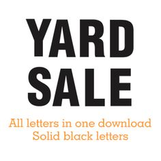 Yard Sale - hard to miss this big sign! Print it yourself.