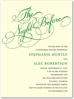 Rehearsal Dinner idea: The Night Before Invite, love the theme and how it tells us who is hosting