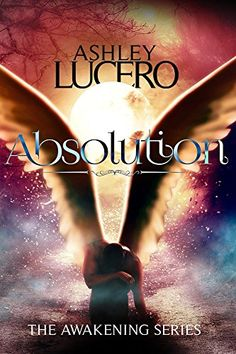 Absolution (The Awakening) by [Lucero, Ashley]