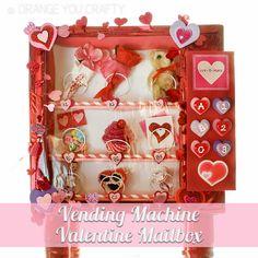 Orange You Crafty - Vending Machine Valentine Mailbox
