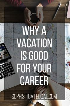 Taking a vacation is good for your career for so many different reasons. Today I'm sharing why taking a break will benefit your career. Career Advice for the Total Girl Boss!
