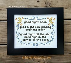 Thrilling Designing Your Own Cross Stitch Embroidery Patterns Ideas. Exhilarating Designing Your Own Cross Stitch Embroidery Patterns Ideas. Funny Cross Stitch Patterns, Cross Stitch Kits, Cross Stitch Designs, Cross Stitching, Cross Stitch Embroidery, Subversive Cross Stitches, Hand Embroidery Patterns, Funny Embroidery, Good Night Moon