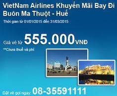 VietNam Airlines Khuyến Mãi Bay Đi Buôn Ma Thuột, Huế Giá Vé Từ 555.000VNĐ